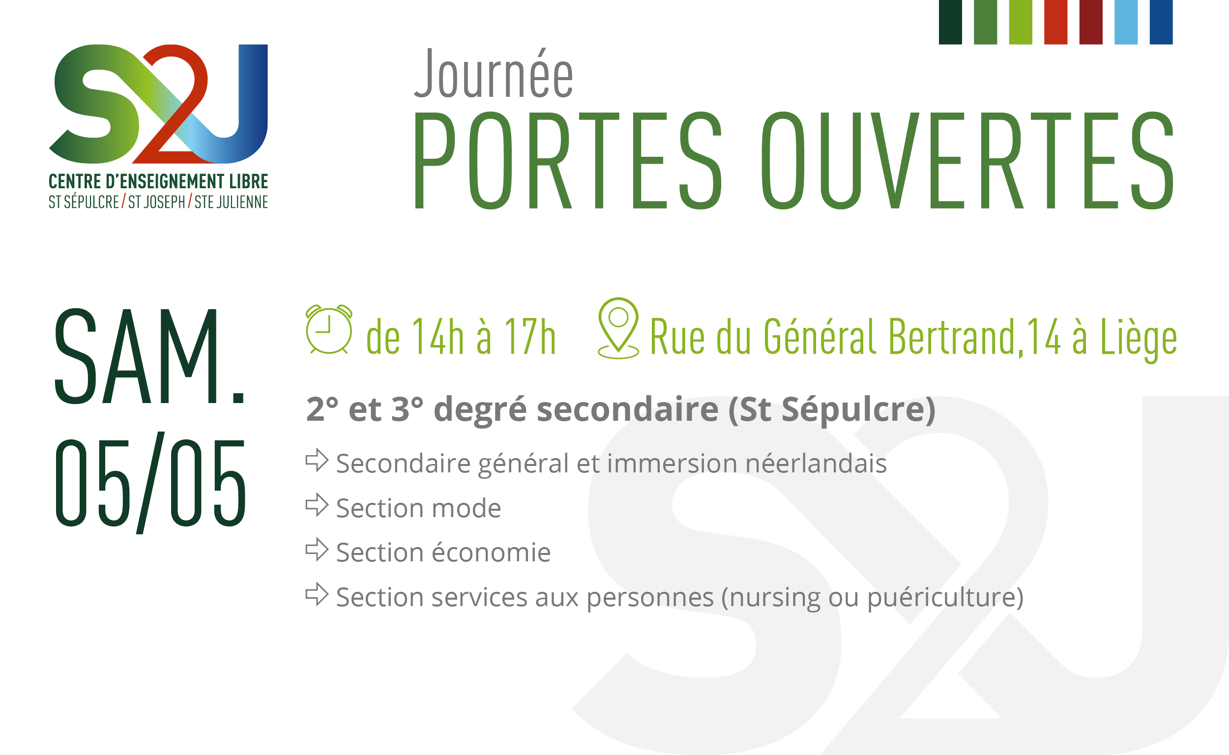 S2J - Journée Portes Ouvertes - 05 mai de 14h à 17h - 2ème et 3ème degré secondaire (St Sépulcre) : Secondaire général et immersion néerlandais, section mode, section économie, section services aux personnes (nursing ou puériculture)